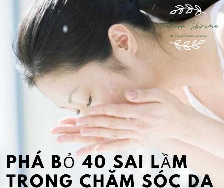 pha-bo-40-sai-lam-trong-cham-soc-da
