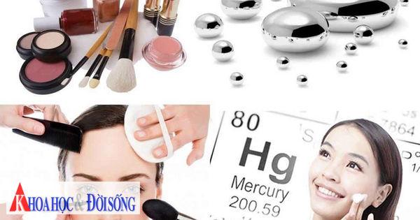 Thủy ngân làm chất cực độc trong kem dưỡng da