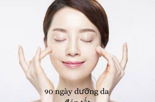 90 ngày dưỡng da đón tết